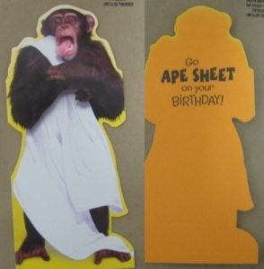Ape in a Sheet: 'Go Ape Sheet for your Birthday'